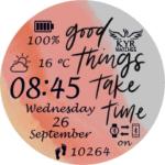 Good Things Take Time Watch Face